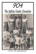 904 the Jeffries Family Chronicles