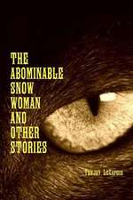 The Abominable Snow Woman and Other Stories