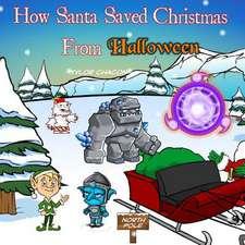 How Santa Saved Christmas from Halloween