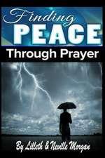 Finding Peace Through Prayer