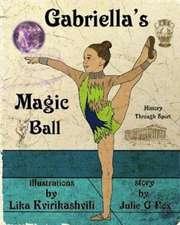 Gabriella's Magic Ball