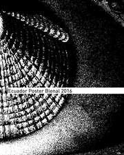 Ecuador Poster Bienal 2016