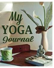My Yoga Journal