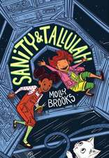 Sanity & Tallulah (Sanity & Tallulah, Book 1)