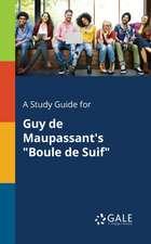 A Study Guide for Guy de Maupassant's Boule de Suif