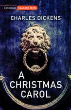 Essential Student Texts: A Christmas Carol
