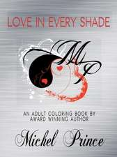 Love in Every Shade