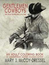 Gentlemen Cowboys, Adult Coloring Book
