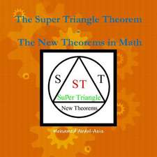 The Super Triangle Theorem - The New Theorems in Math