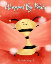 Wrapped by Petals