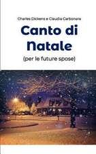 Canto Di Natale (Per Le Future Spose)