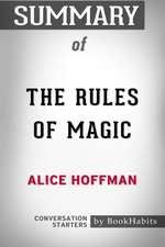 Summary of the Rules of Magic by Alice Hoffman Conversation Starters
