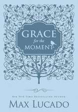 Grace for the Moment, Leathersoft: Inspirational Thoughts for Each Day of the Year