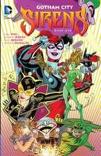 Gotham City Sirens, Book One:  Len Wein