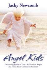 "Angel Kids:  Enchanting Stories of True-Life Guardian Angels and ""Sixth Sense"" Abilties in Children"
