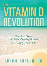 The Vitamin D Revolution
