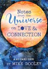 Notes from the Universe on Love & Connection: A 60-Card Deck
