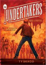 The Undertakers:  Rise of the Corpses