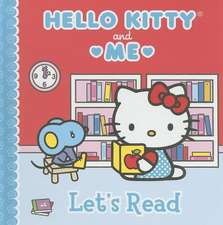 Hello Kitty & Me:  Let's Read