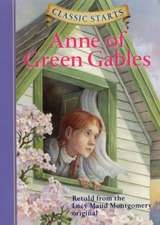 Classic Starts(tm) Anne of Green Gables
