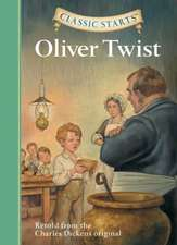 Classic Starts(tm) Oliver Twist:  The Red Badge of Courage