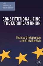 Constitutionalizing the European Union