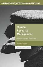 Human Resource Management: Rhetorics and Realities