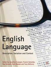 English Language: Description, Variation and Context