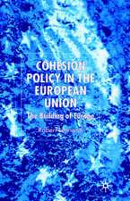 Cohesion Policy in the European Union: The Building of Europe