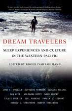 Dream Travelers: Sleep Experiences and Culture in the Western Pacific