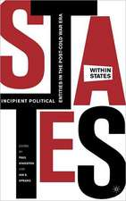 States-Within-States: Incipient Political Entities in the Post—Cold War Era