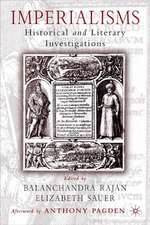 Imperialisms: Historical and Literary Investigations, 1500-1900