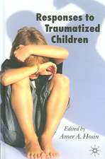 Responses to Traumatized Children