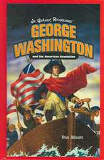 George Washington and the American Revolution