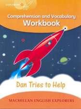 Explorers 4: Dan Tried to Help Workbook