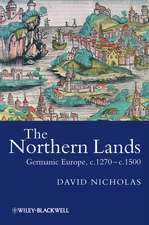 The Northern Lands: Germanic Europe, c.1270 – c.1500