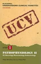 Blackwell Underground Clinical Vignettes: Pathophysiology II: GI, Neurology, Rheumatology, Endocrinology