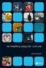 Re–reading Popular Culture