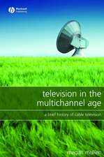 Television in the Multichannel Age: A Brief History of Cable Television