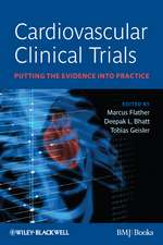 Cardiovascular Clinical Trials: Putting the Evidence into Practice