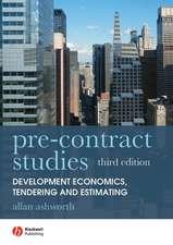 Pre–contract Studies: Development Economics, Tendering and Estimating