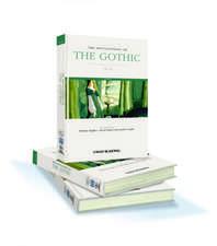 The Encyclopedia of the Gothic: 2 Volume Set