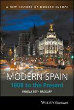 Modern Spain: 1808 to the Present