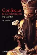 Confucius and Confucianism: The Essentials