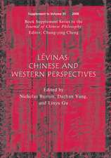 Lévinas: Chinese and Western Perspectives (Book Supplement Series to the Journal of Chinese Philosophy)