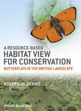 A Resource–Based Habitat View for Conservation: Butterflies in the British Landscape