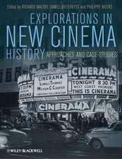 Explorations in New Cinema History: Approaches and Case Studies