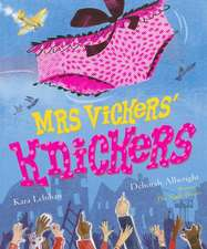 Mrs Vickers' Knickers