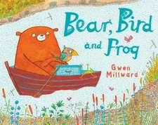 Bear, Bird and Frog