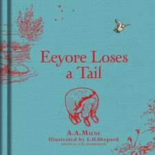 Winnie-the-Pooh Eeyore Loses a Tail